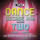 DMC Dance Decade Vol 2 1987 - 1989 - 1980s Dance CD